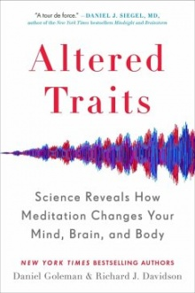 Altered Traits - Daniel Goleman, Richard J. Davidson
