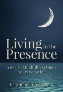 Living in the Presence: A Jewish Mindfulness Guide for Everyday Life